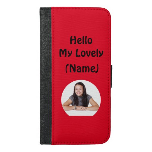 Personalized Hello My Lovely Name Photo iPhone 6/6s Plus Wallet Case
