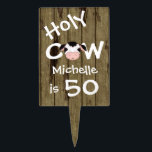 "Personalized Humorous Holy Cow 50th Birthday Cake Topper<br><div class=""desc"">Personalized Humorous Holy Cow Someone is 50 Birthday Cake or Cupcake Tower Pick with Faux Barn Wood Background.</div>"