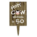 Personalized Humorous Holy Cow 50th Birthday Cake Topper<br><div class='desc'>Personalized Humorous Holy Cow Someone is 50 Birthday Cake or Cupcake Tower Pick with Faux Barn Wood Background.</div>
