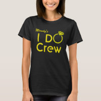 Personalized I Do Crew Bridesmaid Shirt