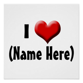 Personalized I Love... Name Valentine's Day Poster