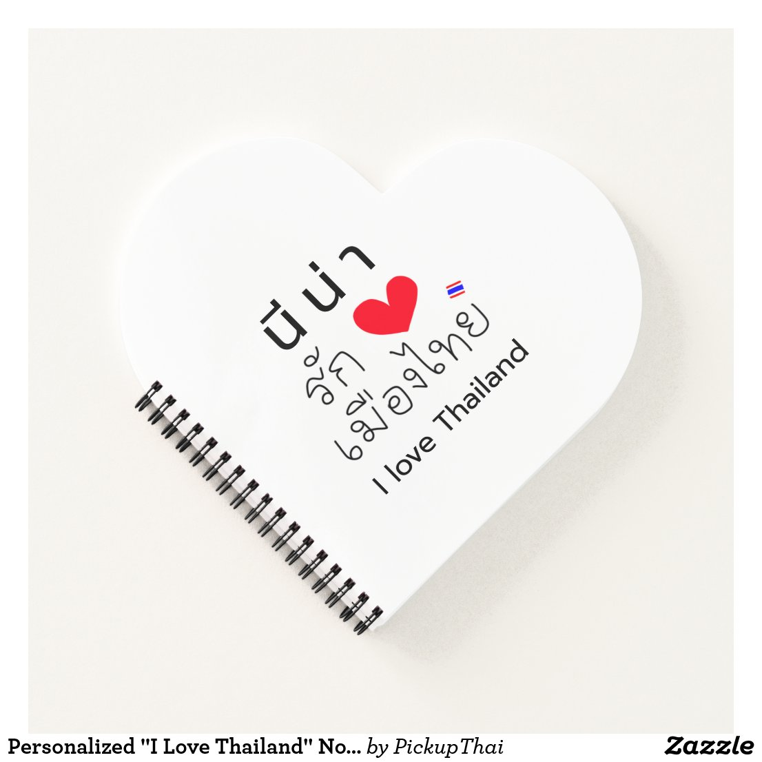 "Personalized ""I Love Thailand"" Notebook"