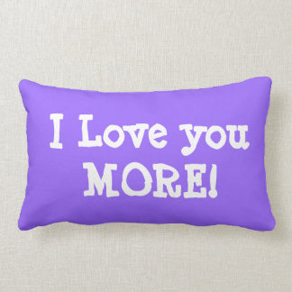 PERSONALIZED I LOVE YOU MORE pillow