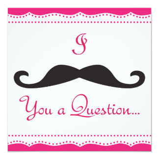 PERSONALIZED I Mustache You A Q! Wedding Party! 5.25x5.25 Square Paper Invitation Card