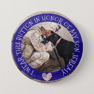 Personalized In HONOR OF MY SON Military Button