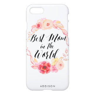 Personalized iPhone 7 Cases Best Mom In The World