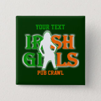 Personalized Irish girls drinking team Pinback Button