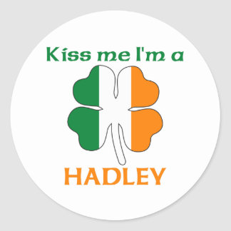 Personalized Irish Kiss Me I m Hadley Stickers