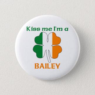 Personalized Irish Kiss Me I'm Bailey Pinback Button