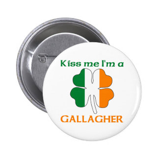 Personalized Irish Kiss Me I'm Gallagher Pinback Buttons