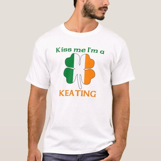 Personalized Irish Kiss Me I'm Keating T-Shirt