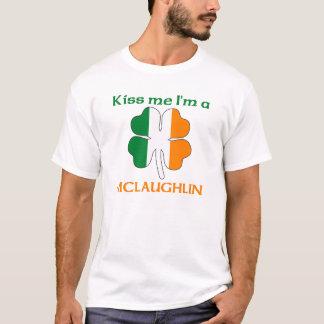 Personalized Irish Kiss Me I'm Mclaughlin T-Shirt