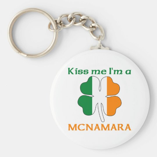 Personalized Irish Kiss Me I'm Mcnamara Keychain