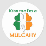 Personalized Irish Kiss Me I'm Mulcahy Classic Round Sticker