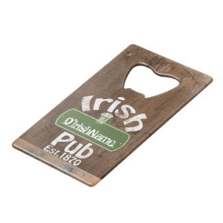 Personalized Irish Pub Old Keg Effect Sign Credit Card Bottle Opener