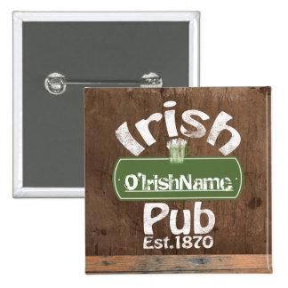 Personalized Irish Pub Old Keg Effect Sign Pinback Button