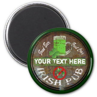 Personalized Irish pub sign 2 Inch Round Magnet