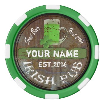 Personalized Irish Pub Sign Set Of Poker Chips by Paddy_O_Doors at Zazzle