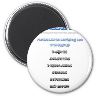 Personalized it!!!!!! 2 inch round magnet