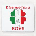 Personalized Italian Kiss Me I'm Bove Mouse Mats