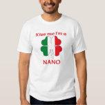 Personalized Italian Kiss Me I'm Nano T-Shirt