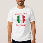 Personalized Italian Kiss Me I'm Palumbo T-Shirt