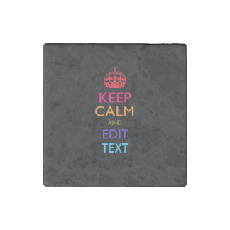 Personalized KEEP CALM AND Edit Text EASILY Stone Magnet
