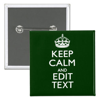 Personalized KEEP CALM AND Edit Text Green 2 Inch Square Button