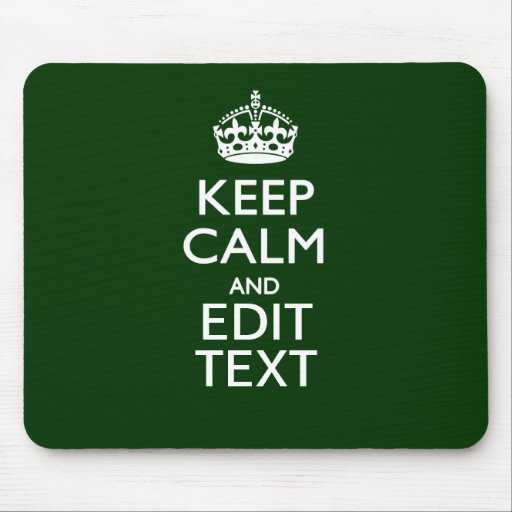 Personalized KEEP CALM AND Edit Text Green Mouse Pads