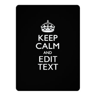 """Personalized KEEP CALM AND Edit Text Invite 6.5"""" X 8.75"""" Invitation Card"""