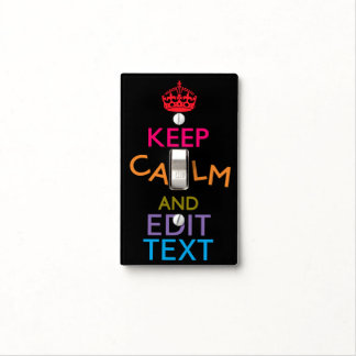 Personalized KEEP CALM AND Edit Text! Light Switch Cover