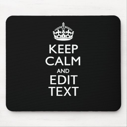 Personalized KEEP CALM AND Edit Text Mouse Pad