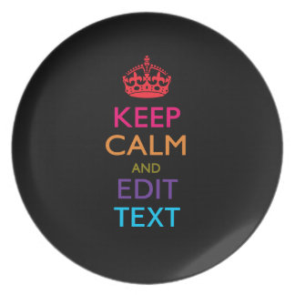 Personalized KEEP CALM AND Edit Text Multicolor Party Plate