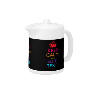 Personalized KEEP CALM AND Edit Text Multicolor Teapot