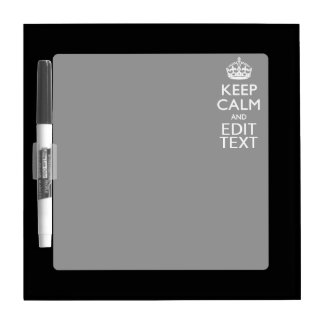 Personalized Keep Calm And Edit Text on Black Dry-Erase Board
