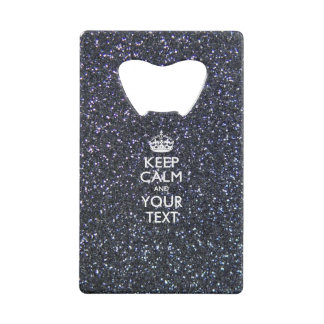 Personalized KEEP CALM AND Edit Text on Glitter Wallet Bottle Opener