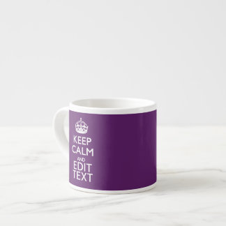 Personalized KEEP CALM AND Edit Text on Purple 6 Oz Ceramic Espresso Cup