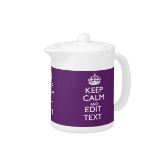 Personalized KEEP CALM AND Edit Text on Purple Teapot