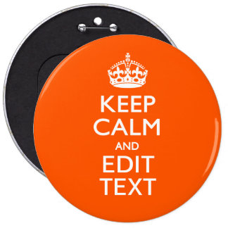 Personalized KEEP CALM AND Edit Text Orange Button