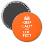 Personalized KEEP CALM AND Edit Text Orange Fridge Magnets