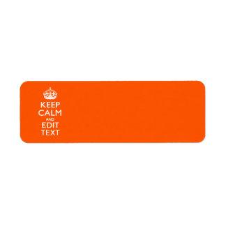 Personalized KEEP CALM AND Edit Text Orange Return Address Label
