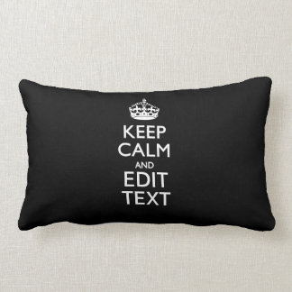 Personalized KEEP CALM AND Edit Text Throw Pillow