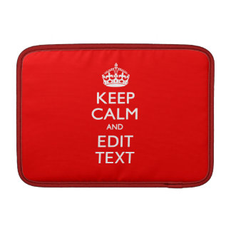Personalized Keep Calm And Edit Text Red Decor MacBook Sleeve
