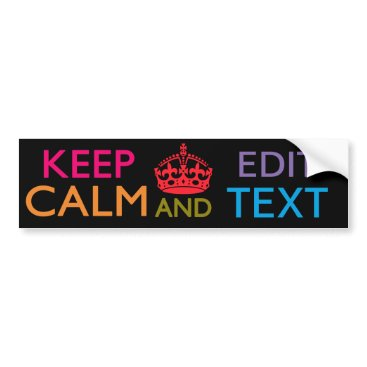 birthday Personalized KEEP CALM AND Edit Your Text Bumper Sticker