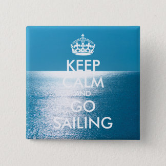 Personalized KEEP CALM and GO SAILING Button