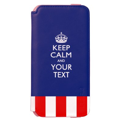 Personalized KEEP CALM AND Have Your Creative Text iPhone 6/6S Wallet Case