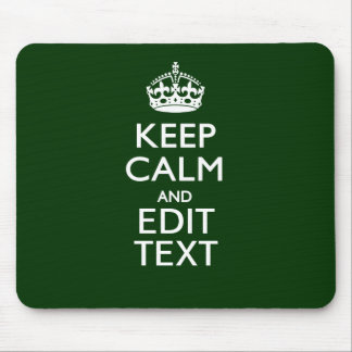 Personalized Keep Calm And Have Your Text on Green Mouse Pad