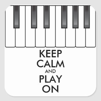 Personalized KEEP CALM and PLAY ON -Keyboard piano Square Sticker