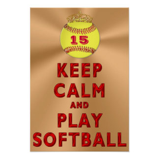 Personalized KEEP CALM AND PLAY SOFTBALL Posters