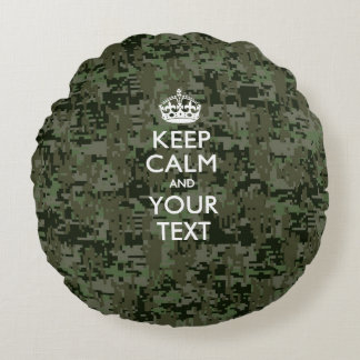 Personalized KEEP CALM AND Your Text Digital Camo Round Pillow